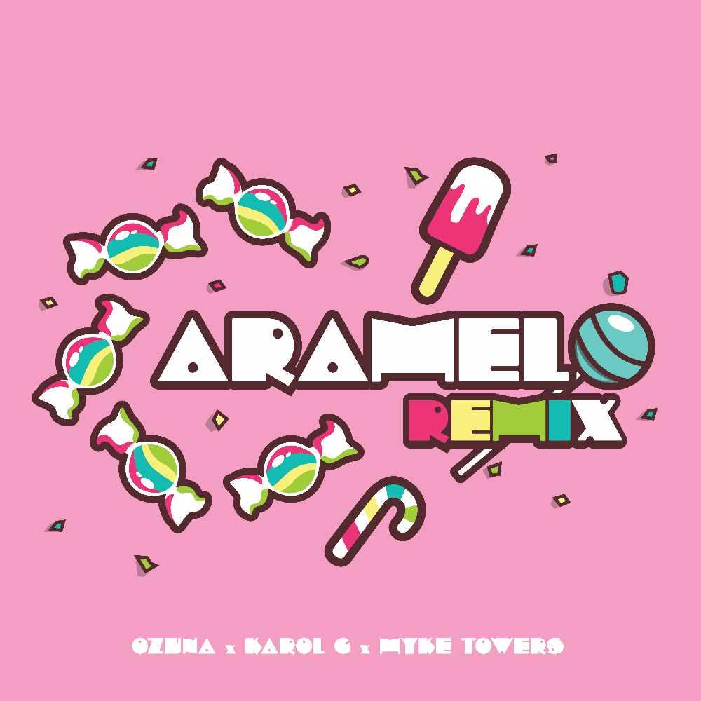 Ozuna - Karol G - Myke Towes - Caramelo (Remix)