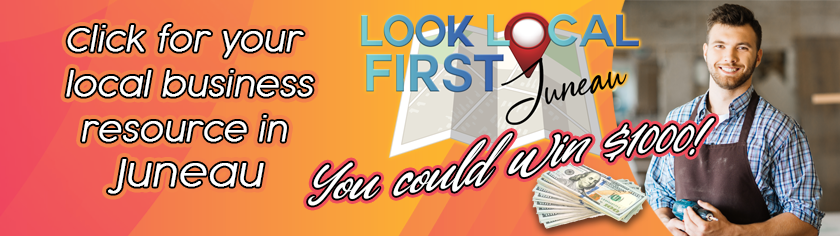 Look Local First - Juneau