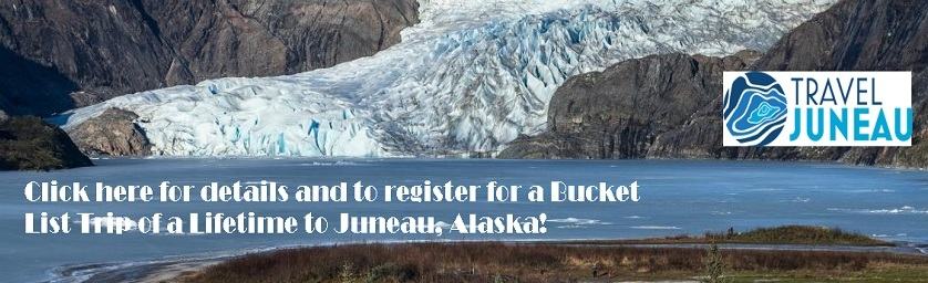 Bucket List - Destination Juneau Alaska