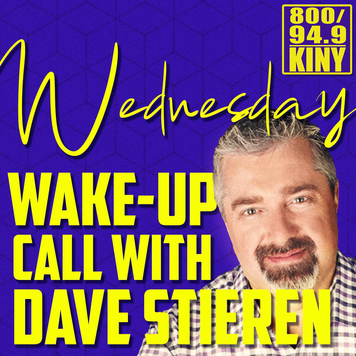 Wednesday Wake-Up Call with Dave Stieren