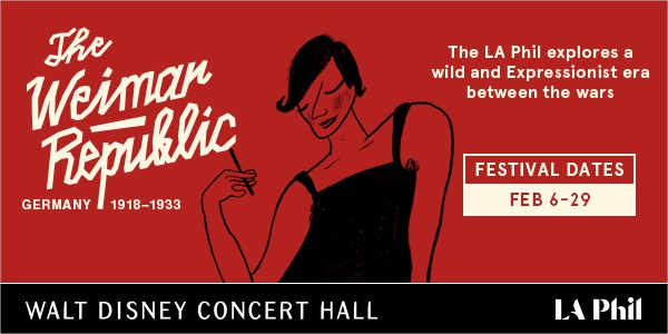 Weimar Republic at Walt Disney Concert Hall