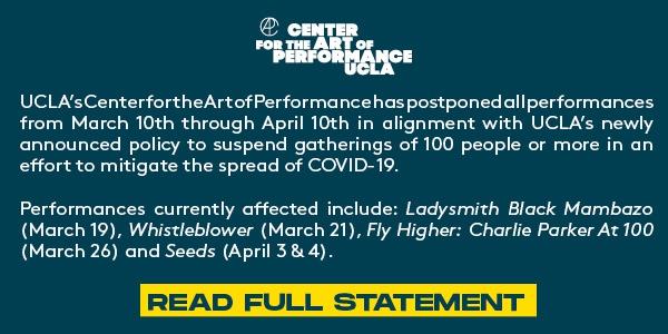 CAP UCLA Statement re: show postponements 3-12-20