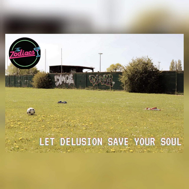 Let Delusion Save Your Soul