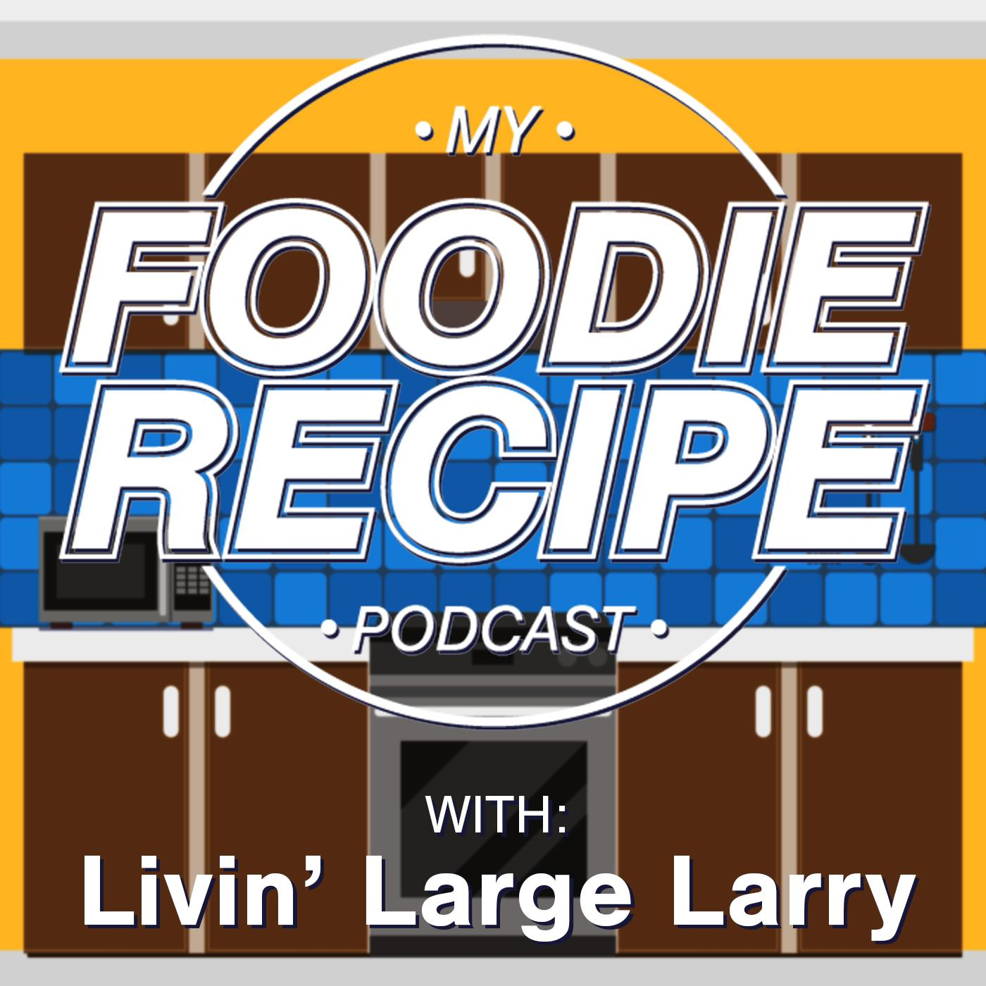 My Foodie Recipe Podcast