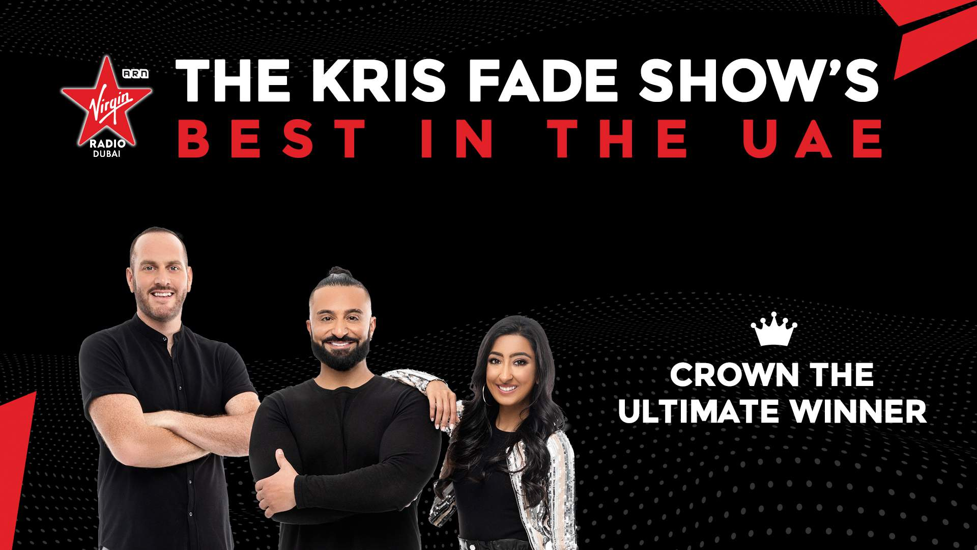 The Kris Fade Show's Best In The UAE