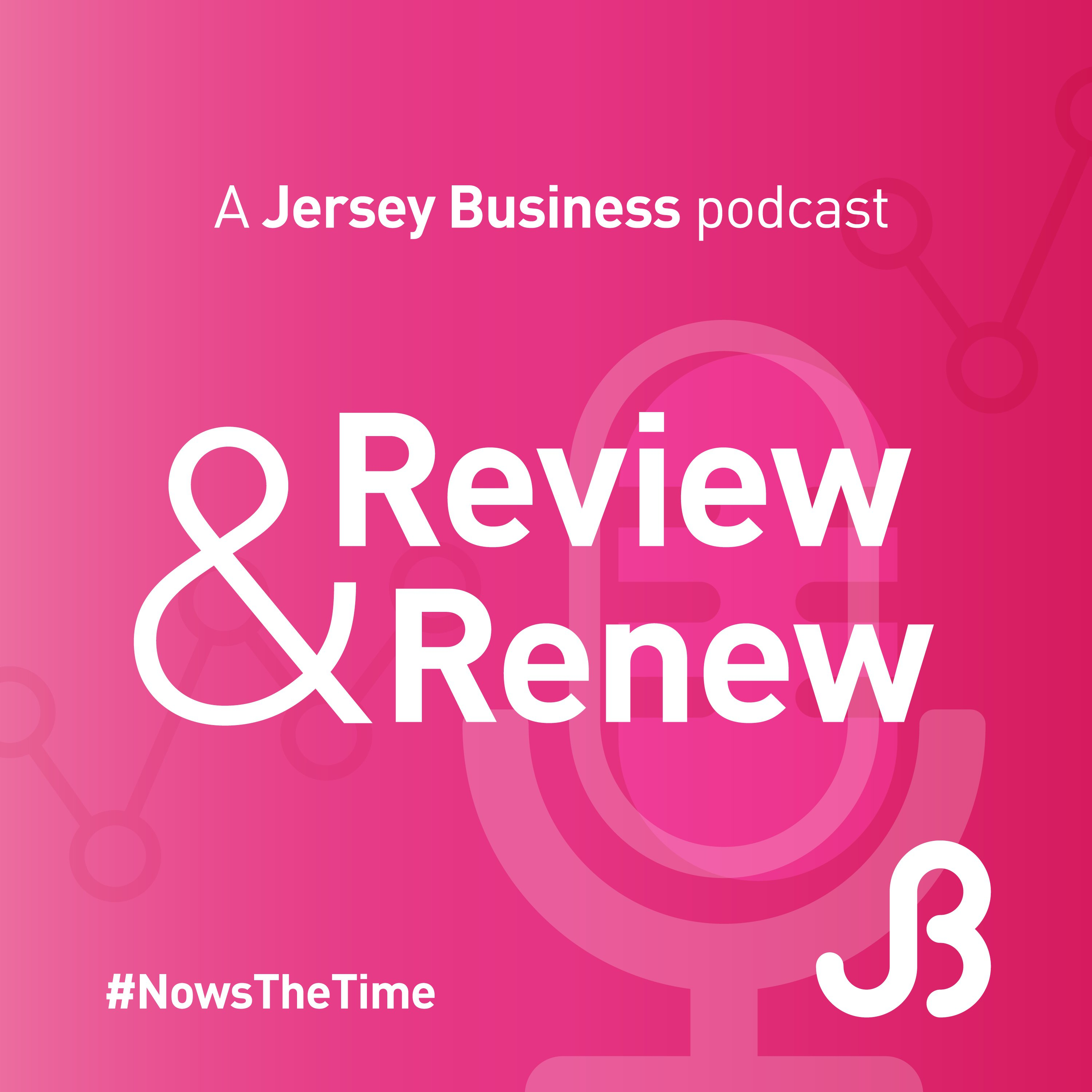 Review and Renew: The Jersey Business Podcast