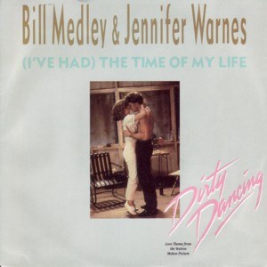 Bill Medley / Jennifer Warnes - (I've Had) The Time Of My Life