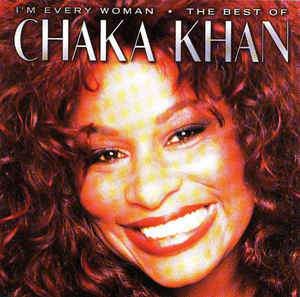 I'm Every Woman by Chaka Khan on Sunshine Soul