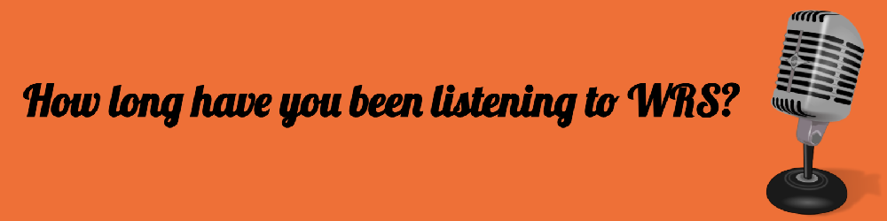 How long have you been listening?