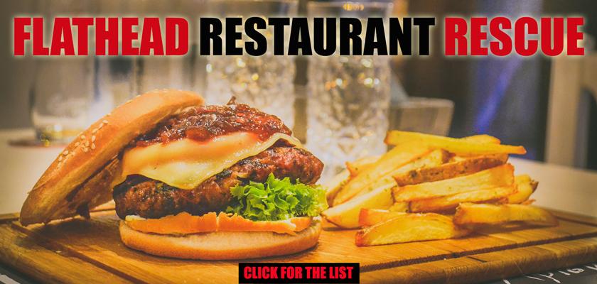 Flathead Restaurant Rescue