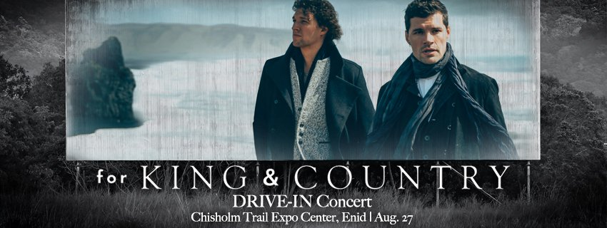 For King & Country Drive IN