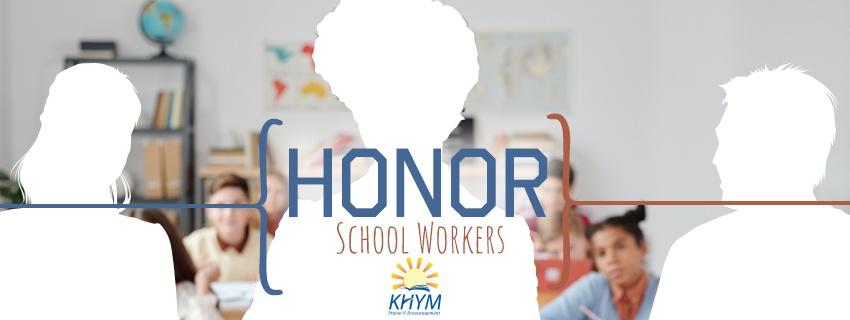 Honor School Workers