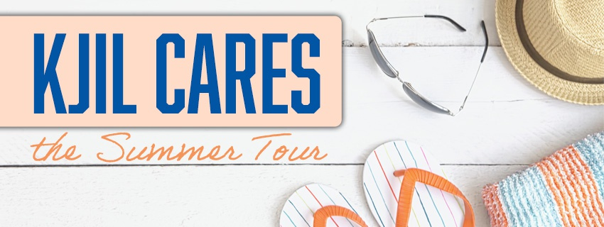KJIL Cares Summer Tour
