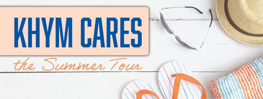 KHYM Cares 2021 Summer Tour