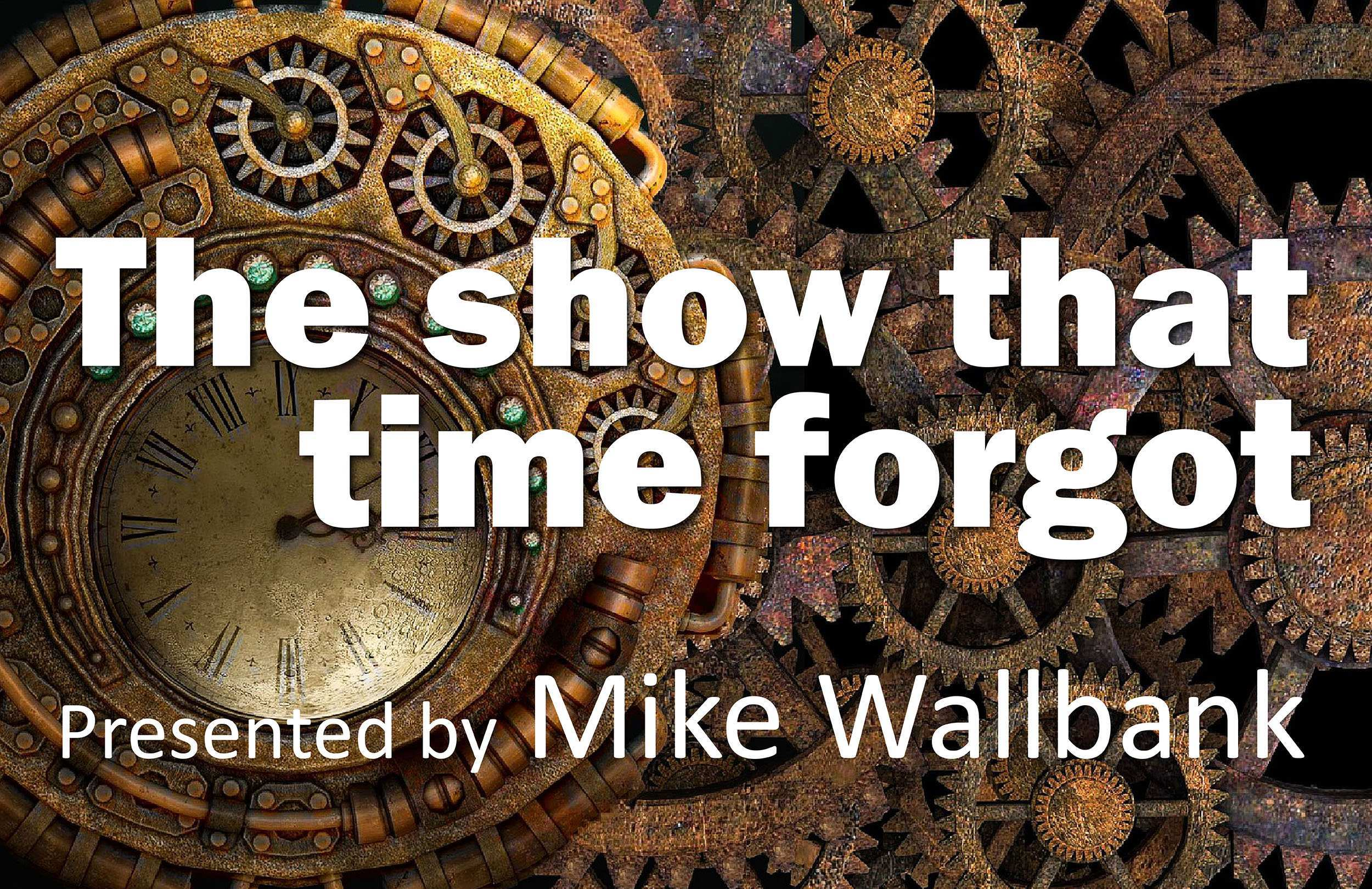 The Show that Time Forgot