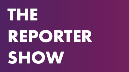 The Reporter Show