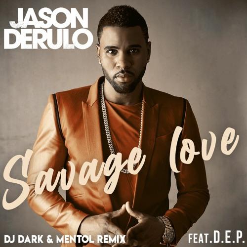 Jason Derulo - Savage Love (Laxed