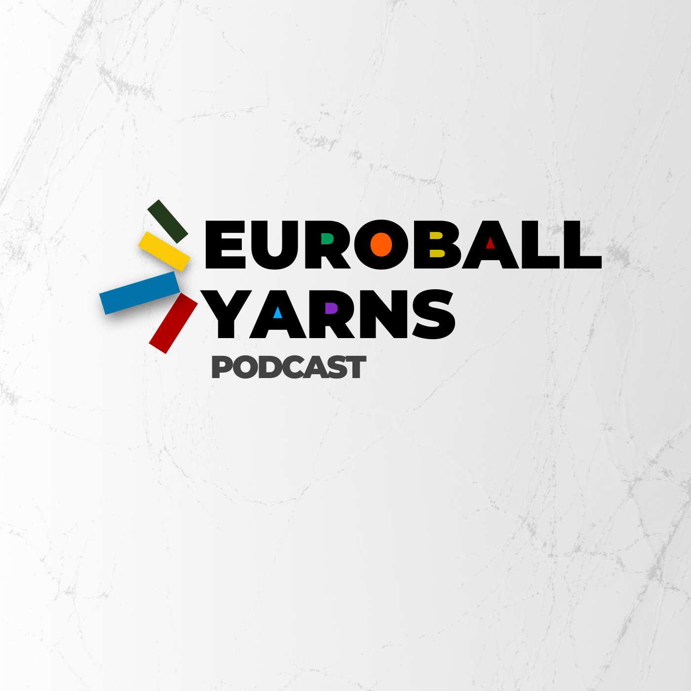 Euroball Yarns Podcast
