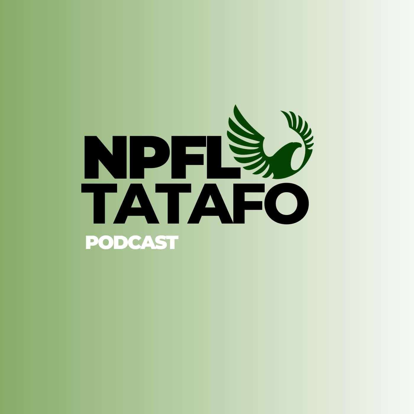 NPFL TATAFO PODCAST