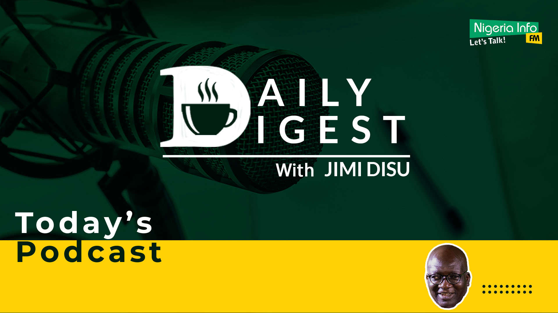 The Daily Digest with Jimi Disu