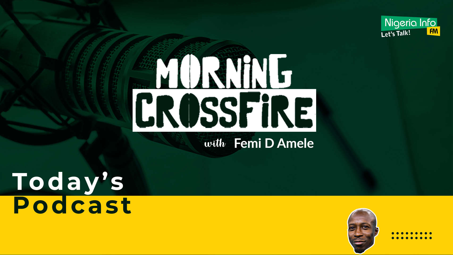 Morning Crossfire with FemiDlive