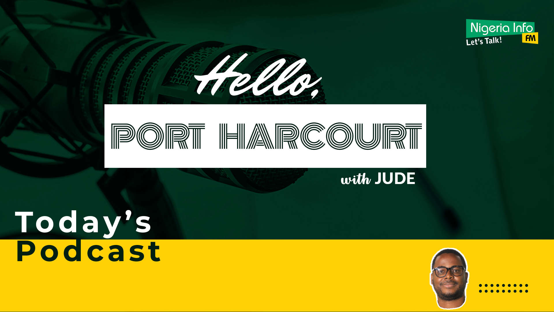 Hello Port Harcourt with Jude