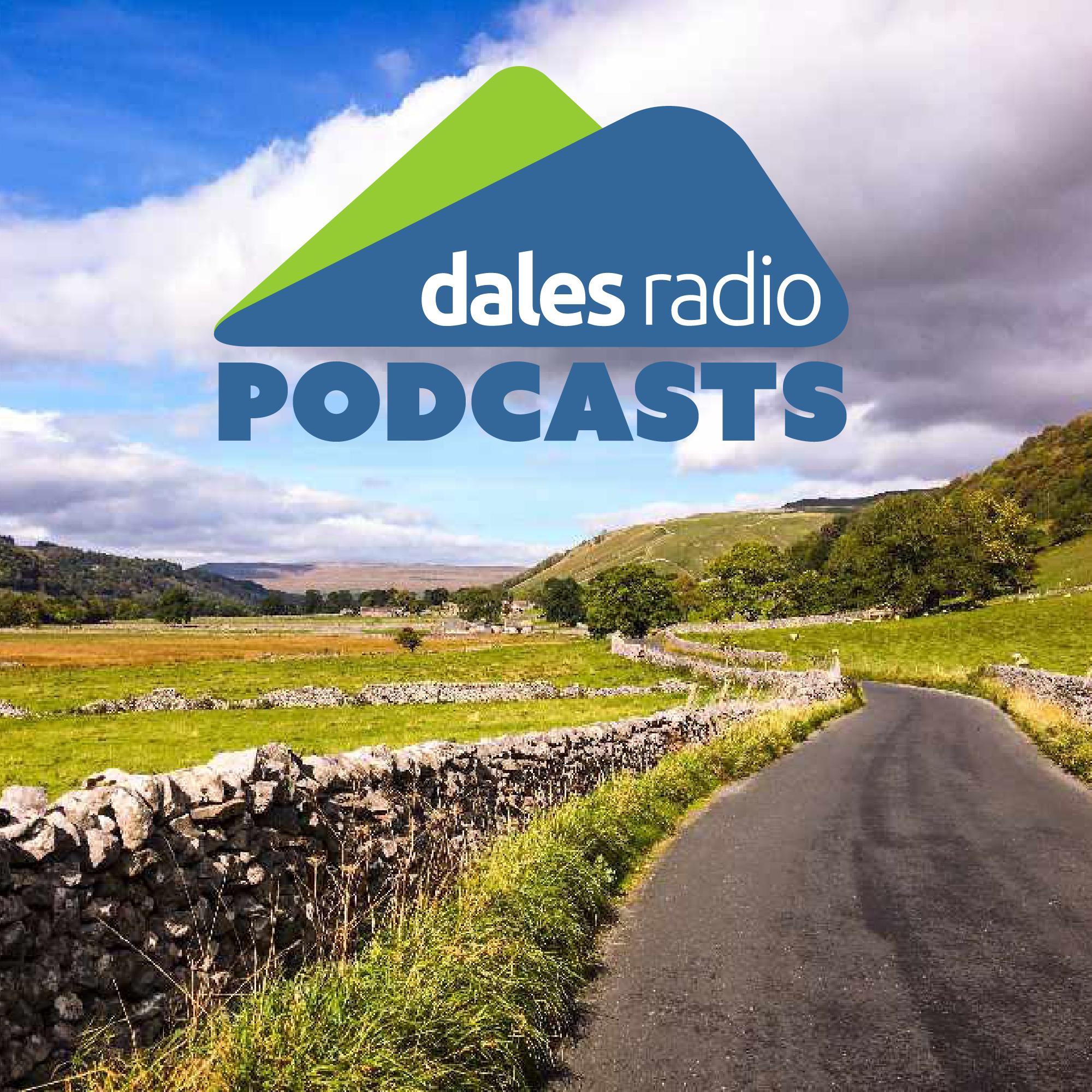 Dales Radio Podcasts
