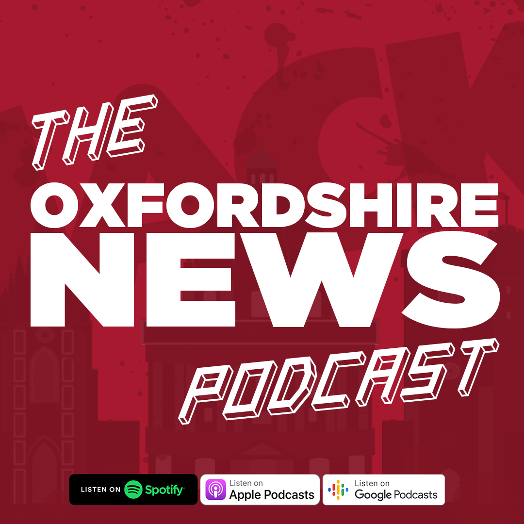 The Oxfordshire News Podcast