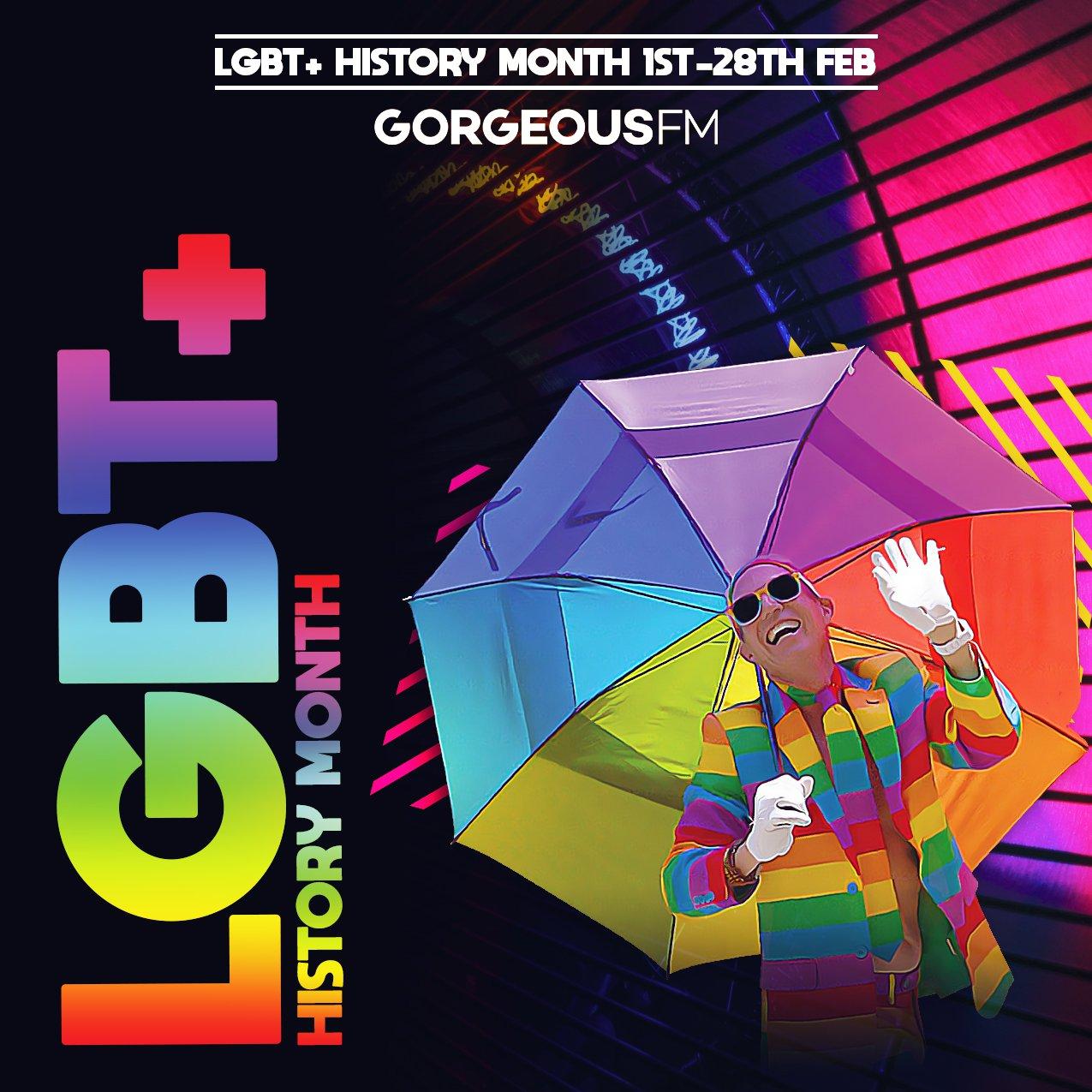 Gorgeous FM - LGBT+ History Month 2021