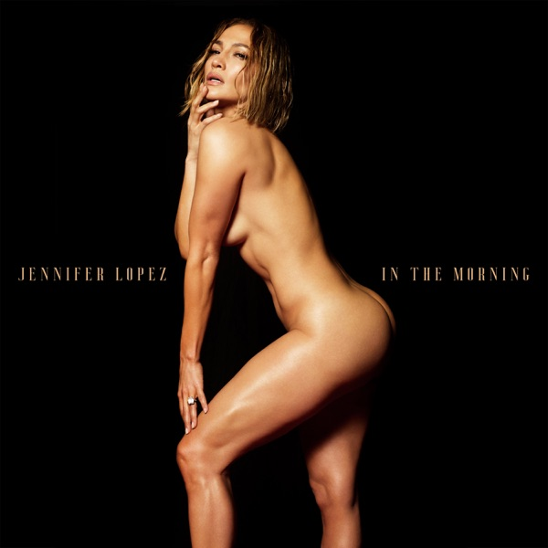 Jennifer Lopez - In The Morning