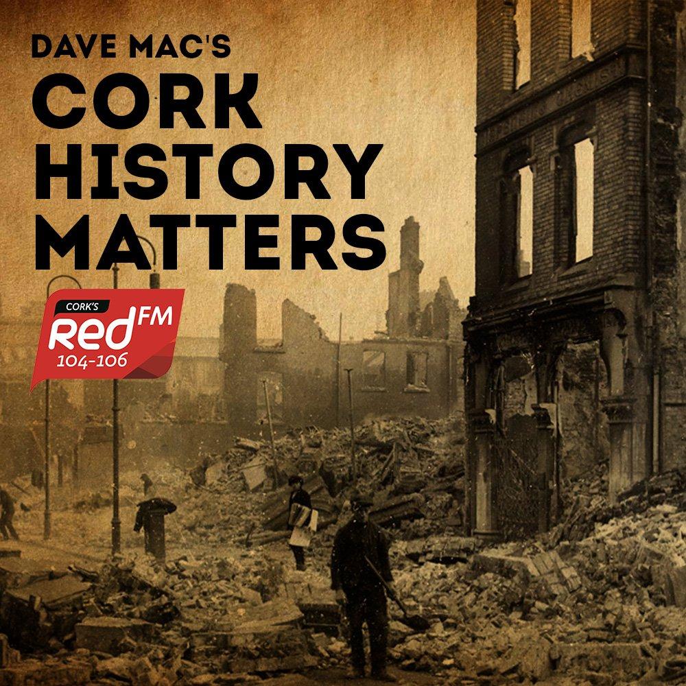Dave Mac's Cork History Matters