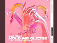 Sam Feldt (feat' Ella Henderson) - Hold Me Close