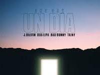 J. Balvin, Dua Lipa, Bad Bunny, Tainy - One Day
