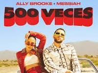 Ally Brooke + Messiah - 500 Veces